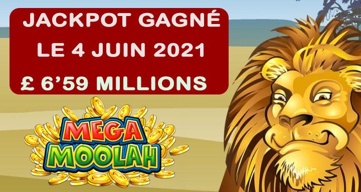 Gagnant du Mega Moolah le 4 juin 2021