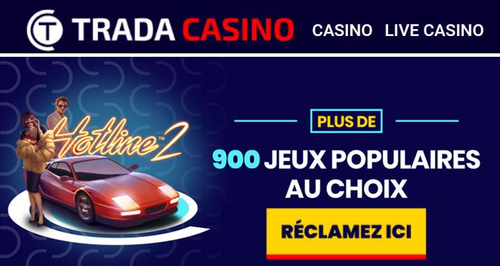 900 jeux chez Trada Casino en Ligne